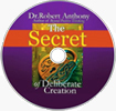 The Secret To Deliberate Creation : Disk 1